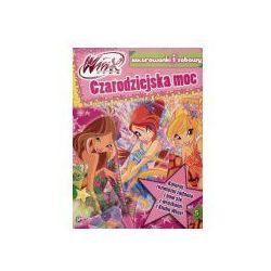 Winx Club Kolorowanki i zabawy 5 Czarodziejska moc