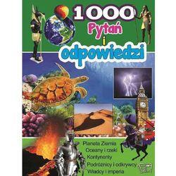 Planeta ziemia 1000 pytań i odpowiedzi
