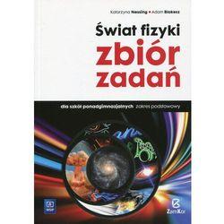 Fizyka Świat fizyki LO kl.1-3 zbiór zadań zakres podstawowy - Nessing Katarzyna, Blokesz Adam