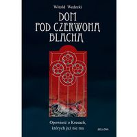 Dom pod czerwoną blachą (opr. broszurowa)