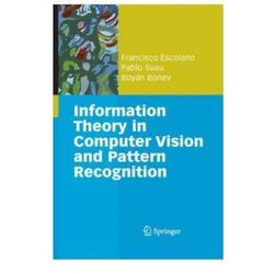 Information Theory in Computer Vision and Pattern Recognitio