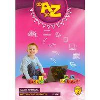 Od A do Z Karty pracy do informatyki 1 (opr. miękka)