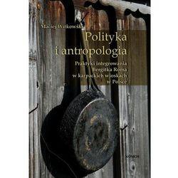 EBOOK Polityka i antropologia