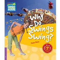 Why Do Swings Swing? Cambridge Young Readers. Poziom 4 (opr. miękka)