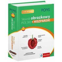 PONS. Słownik obrazkowy. Polski-hiszpański (nowe wydanie)