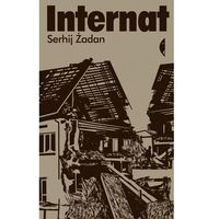 Internat - Serhij Żadan - ebook