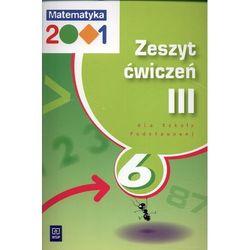 Matematyka 2001 6 Zeszyt ćwiczeń część 3 (opr. miękka)