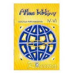 Atlas biblijny - szkoła podstawowa IV-VI