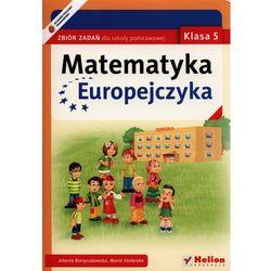 Matematyka Europejczyka. Zbiór zadań dla szkoły podstawowej. Klasa 5 (opr. miękka)