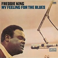 MY FEELING FOR THE BLUES - Freddie King (Płyta CD)