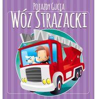 Pojazdy Gucia Wóz strażacki - Urszula Kozłowska