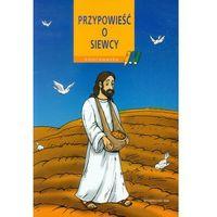 Przypowieść o siewcy Kolorowanka (opr. broszurowa)