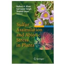 Sulfur Assimilation and Abiotic Stress in Plants
