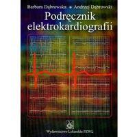 PODRĘCZNIK ELEKTROKARDIOGRAFII (opr. miękka)