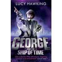 George and the Ship of Time - Lucy Hawking (opr. miękka)