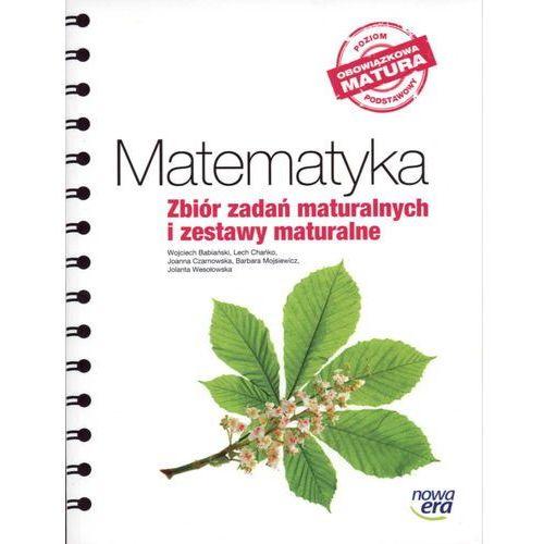 matematyka zbiór zadań maturalnych i zestawy maturalne nowa era pdf