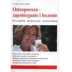 Osteoporoza - zapobieganie i leczenie (opr. broszurowa)