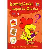 Łamigłówki Kogutka Ziutka część 4. Książeczka edukacyjna z naklejkami (opr. miękka)