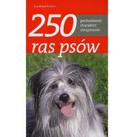 250 ras psów (opr. broszurowa)