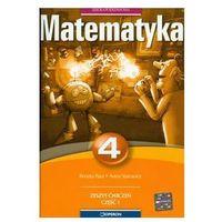 Matematyka 4 Zeszyt ćwiczeń Część 1