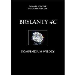 T.Sobczak , N.Sobczak - BRYLANTY 4C - Kompendium wiedzy