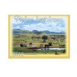 Kalendarz 2012 WL04 Piękne krajobrazy rodzi