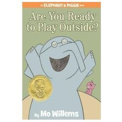 Are You Ready to Play Outside?