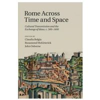 Rome across Time and Space
