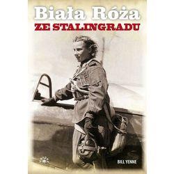 Biała Róża ze Stalingradu (opr. broszurowa)