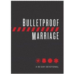 Bulletproof Marriage