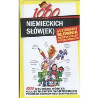 1000 niemieckich słówek Ilustrowany słownik niemiecko-polski polsko-niemiecki (opr. twarda)
