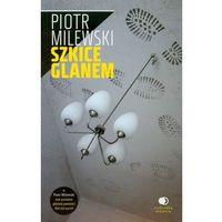Szkice Glanem (opr. miękka)