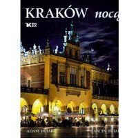 Kraków Nocą (opr. twarda)