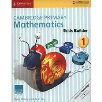 Cambridge Primary Mathematics Skills Builders 1 (opr. miękka)