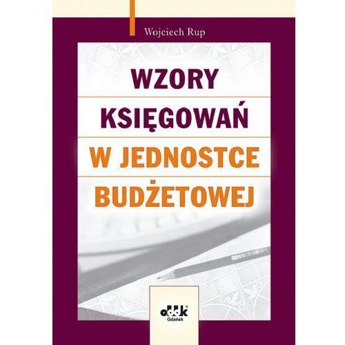Wzory Księgowań W Jednostce Budżetowej (opr. miękka)
