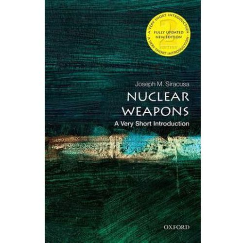 Nuclear Weapons Siracusa, Joseph M.