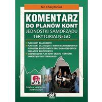 Komentarz do planów kont jednostki samorządu terytorialnego z płytą CD (opr. miękka)