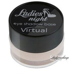 Virtual - Ladies night eye shadow base - Baza pod cienie do powiek