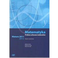 Matematyka Próbne arkusze mat z/pod 2012 2013 (opr. miękka)