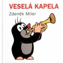Veselá kapela Zdeněk Miler; Zdeněk Miler