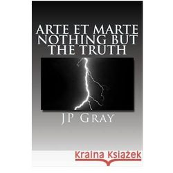 Arte Et Marte - Nothing But the Truth