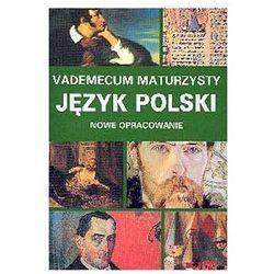 Vademecum maturzysty. Język polski (opr. miękka)