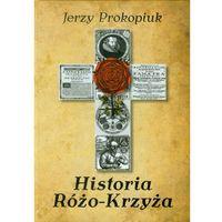 Historia Różo-Krzyża (opr. twarda)