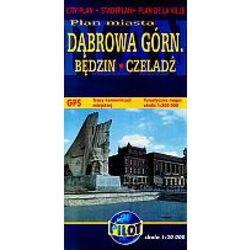 Plan Miasta- Dąbrowa Górnicza/Będzin/Czeladź + zakładka do książki GRATIS (opr. broszurowa)