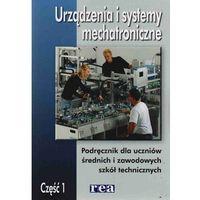 Urządzenia I Systemy Mechatroniczne Część 1 (opr. miękka)