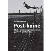 Post-koiné - Anita Jarzyna - ebook