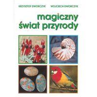 Magiczny świat przyrody + zakładka do książki GRATIS (opr. broszurowa)