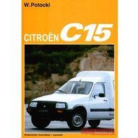 Citroen C15 - Władysław Potocki (opr. twarda)