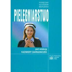 Pielęgniarstwo. Podręcznik dla studentów medycznych (opr. miękka)