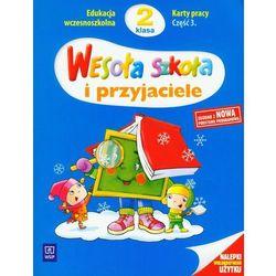 Wesoła szkoła i przyjaciele 2 Karty pracy część 3 - Dobrowolska Hanna, Konieczna Anna, Wasilewska Krystyna (opr. miękka)